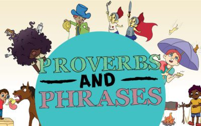 Proverbs and Phrases