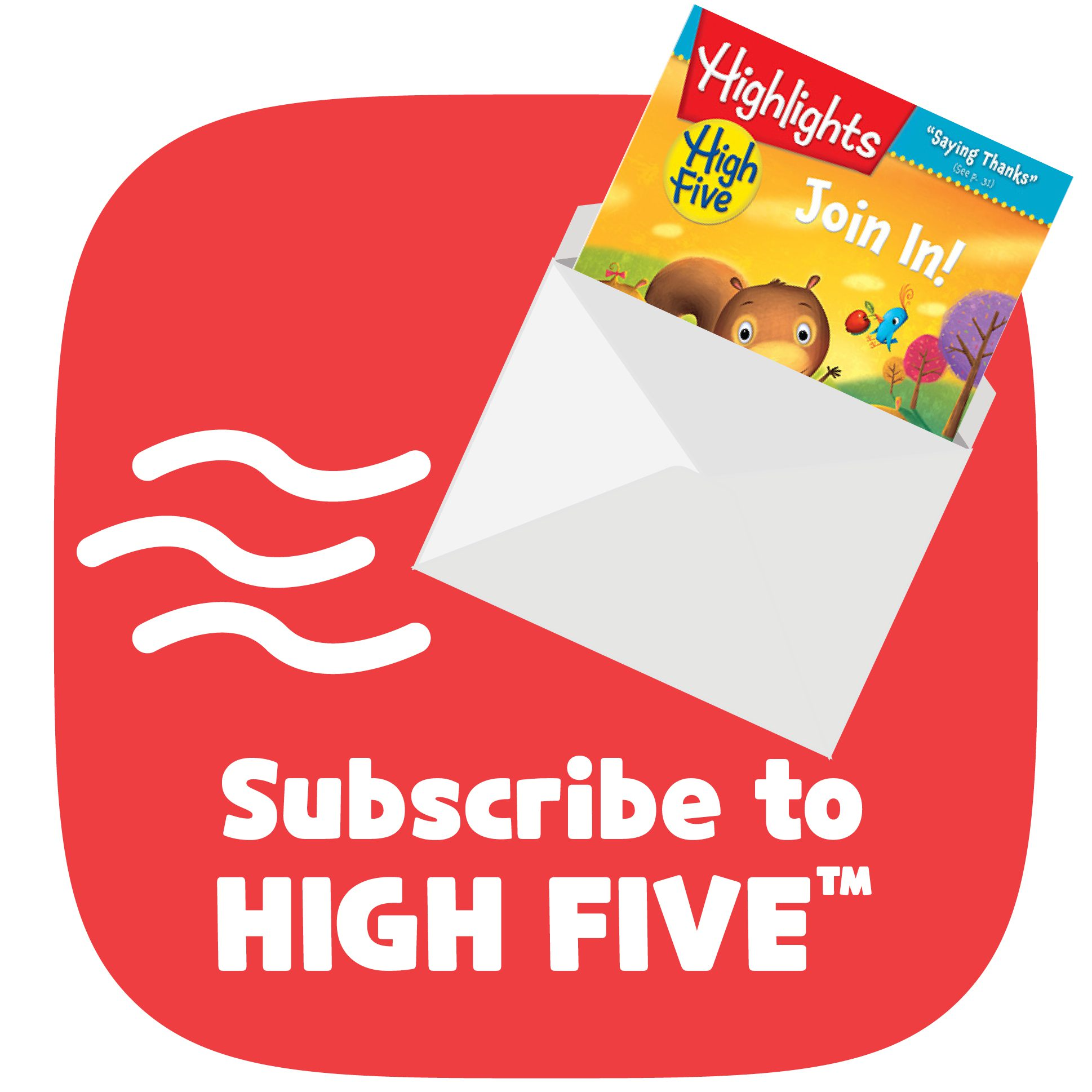 Subscribe to High Five Magazine