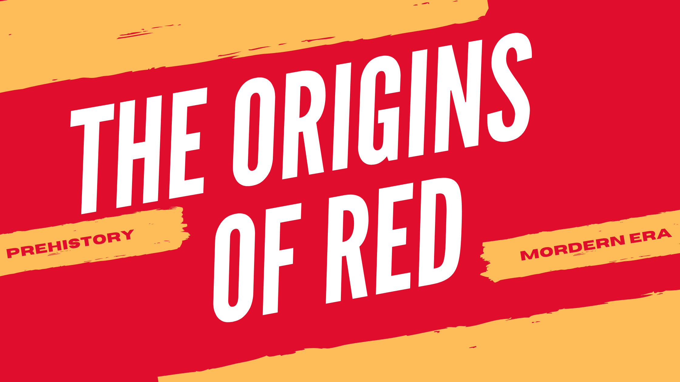 the origins of red