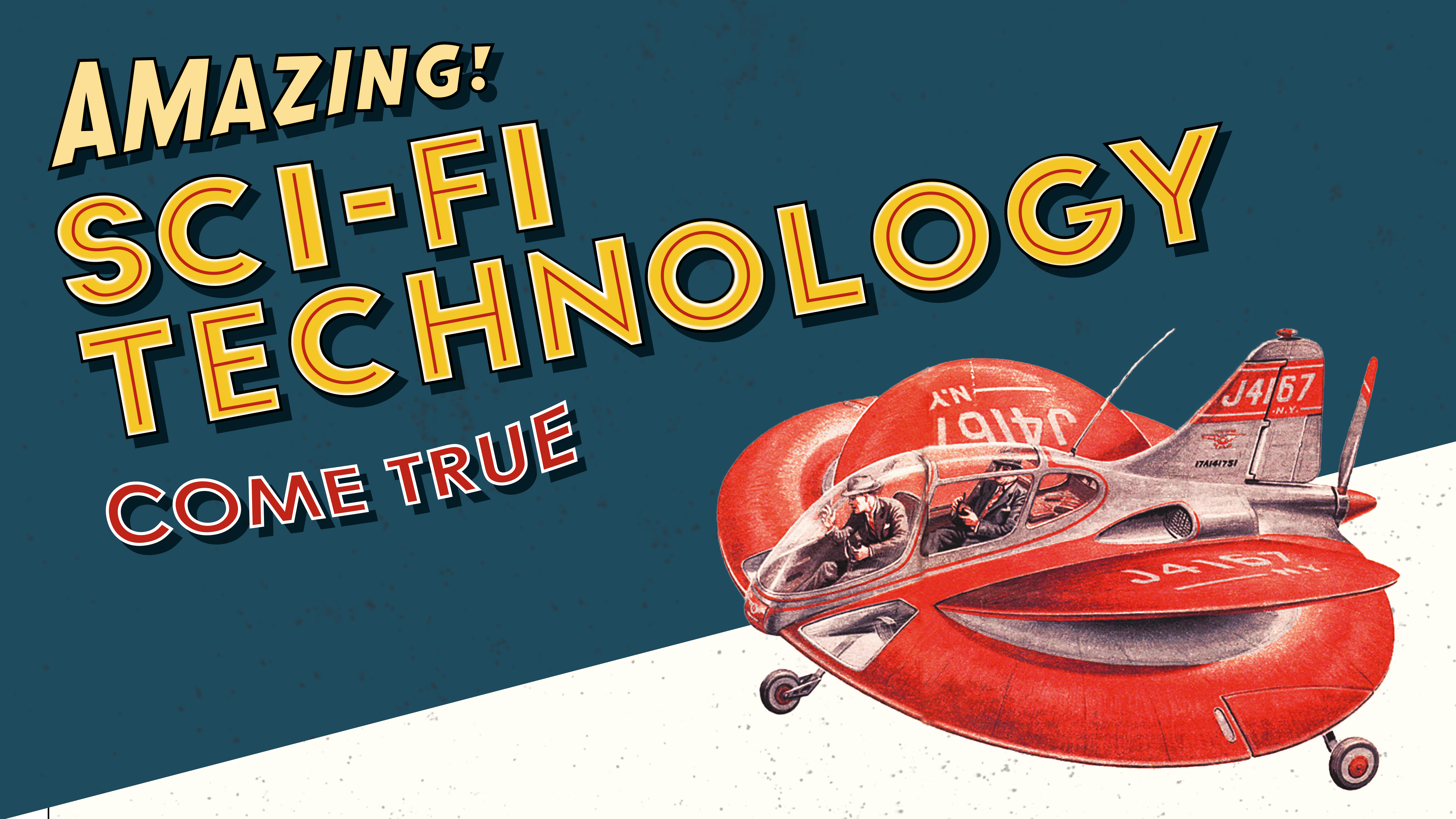 Amazing Sci-Fi Technology Come True
